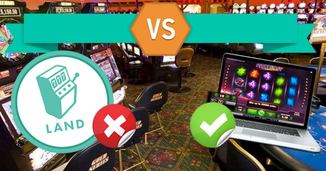 Land Casinos Vs. Online Casinos